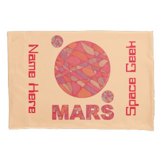 Mars The Red Planet Space Geek Solar System Fun Pillow Case