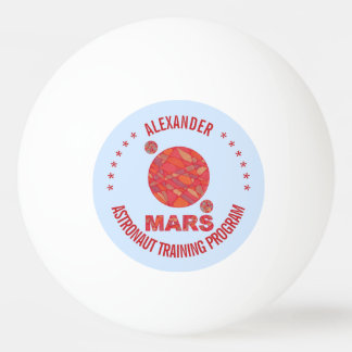 Mars The Red Planet Space Geek Solar System Fun Ping-Pong Ball