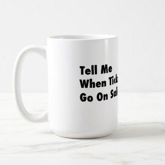 Mars -- Tickets On Sale Coffee Mug