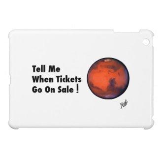 "MARS -- ""Tickets On Sale"" -- iPad Mini Case"