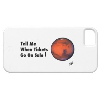 """MARS --""""Tickets On Sale"""" -- iPhone 5 Case"""