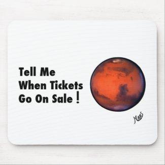 "MARS ""Tickets On Sale"" Mousepad"