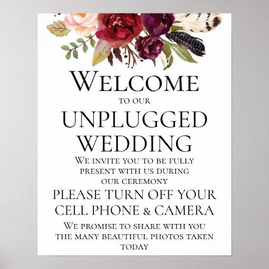 Marsala Boho Floral Unplugged Wedding CeremonySign Poster