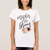 Marsala burgundy Floral mother of the groom T-Shirt