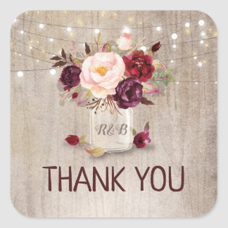 Marsala Flowers Mason Jar Rustic Wedding Thank You Square Sticker