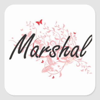 Marshal Artistic Job Design with Butterflies Square Sticker