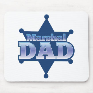 Marshal DAD! on sheriff badge Mouse Pad