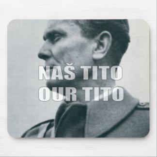 MARSHAL JOSIP BROZ TITO MOUSE PAD
