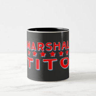 MARSHAL TITO YUGOSLAVIA Two-Tone COFFEE MUG