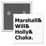 Marshall & Chaka 2 Inch Square Button