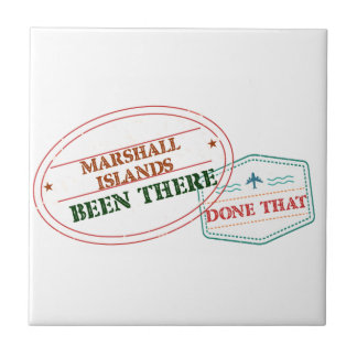 Marshall Islands Been There Done That Ceramic Tile