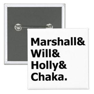 Marshall y Chaka Pin Cuadrada 5 Cm