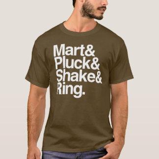 Mart&Pluck&Shake&Ring. (dark) T-Shirt