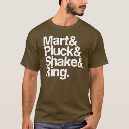 MartPluckShakeRing dark T_Shirt