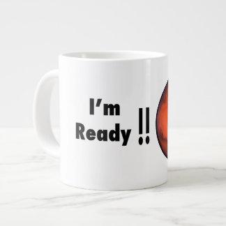 ¡Marte - estoy listo!! - Taza enorme - 20oz. Taza Extra Grande