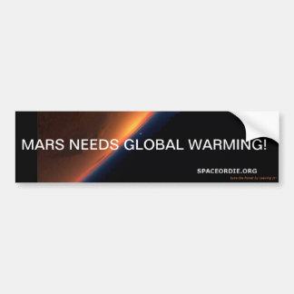 ¡Marte necesita el calentamiento del planeta! Pegatina De Parachoque