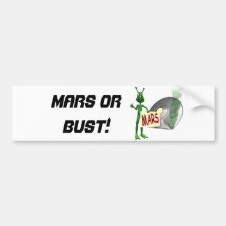 ¡Marte o busto! Pegatina Para Auto