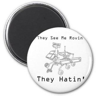 Marte Rover me ven Rovin ellos Hatin Imán Redondo 5 Cm