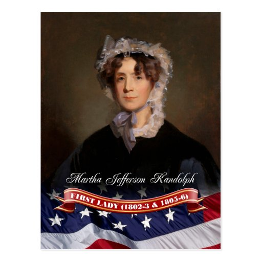 Martha Jefferson Randolph, First Lady of the U.S. Postcards