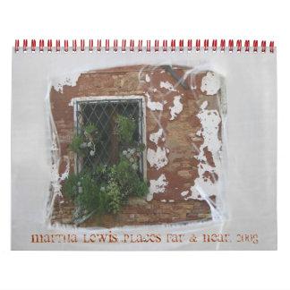 Martha Lewis Los lugares lejos y acercan 2008 Calendarios