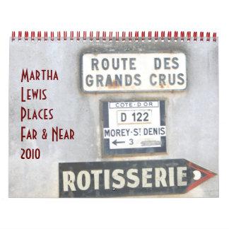 Martha Lewis Los lugares lejos y acercan a 2010 Calendarios