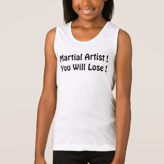 Martial artist You will lose Shirt