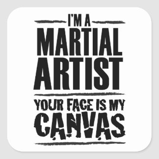 Martial Artist – Your face is my canvas Sticker