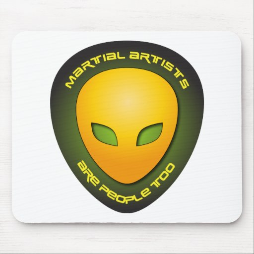 Martial Artists Are People Too Mouse Pad