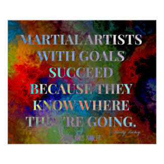 Martial Artists with Goals Quote for Success Poster