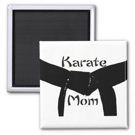 Martial Arts Black Belt Karate Mom Magnet