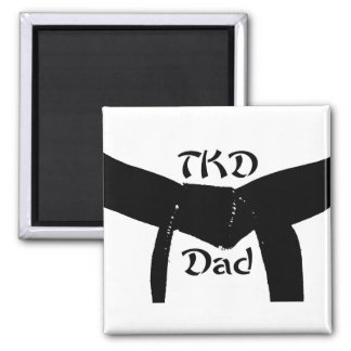 Martial Arts Black Belt TKD Dad Magnet