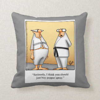 Martial Arts Humor Pillow Gift