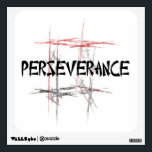 """Martial Arts Perseverance Wall Sticker<br><div class=""""desc"""">An important tenet or virtue to a martial artist is perseverance - never giving up.  The Martial Arts Perseverance Wall Sticker features an abstract black,  red and gray fractal art design background and an Asian style font.</div>"""