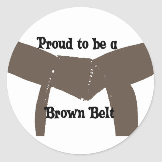 Martial Arts Proud to be a Brown Belt Classic Round Sticker
