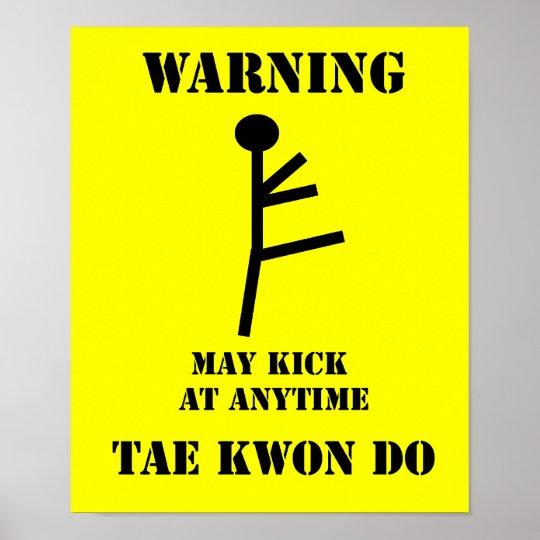 Martial Arts Taekwondo Warning Poster