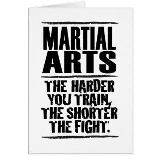 Martial Arts – The harder you train Card
