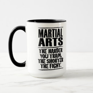 Martial Arts – The harder you train Mug