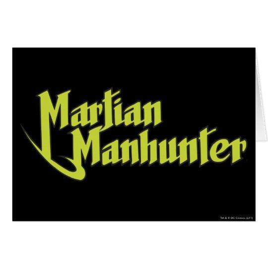 Martian Manhunter Logo Card
