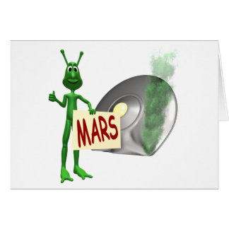 Martian Trying to Hitch a Ride Home to Mars Card