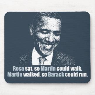 Martin caminó así que Barack podría correr Mouse Pad