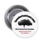 Martin-Fontana Parks Association, PERSONALIZE W... Pinback Button
