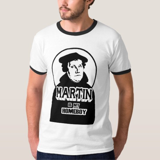 Martin is my Homeboy T-Shirt