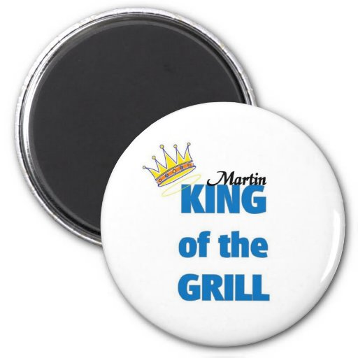 Martin king of the grill magnets