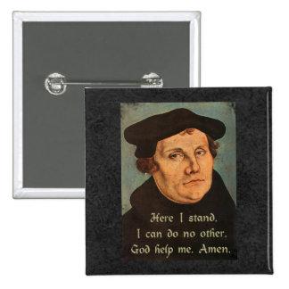 Martin Luther aquí coloco la cita Pin Cuadrado