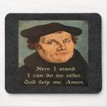 Martin Luther - aquí coloco la cita Tapetes De Ratón