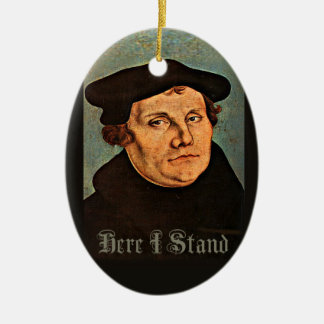 Martin Luther Here I Stand Ceramic Ornament