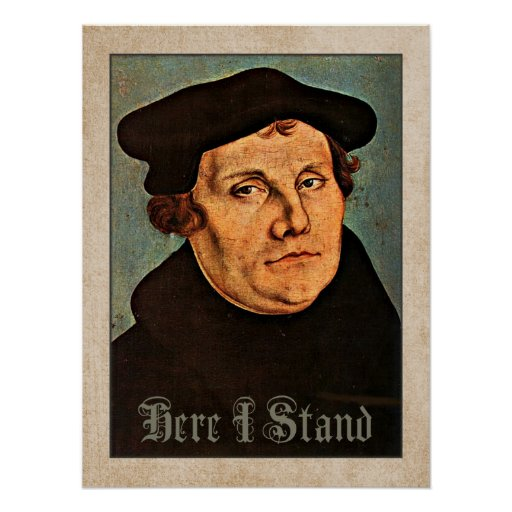 Martin Luther Here I Stand Print