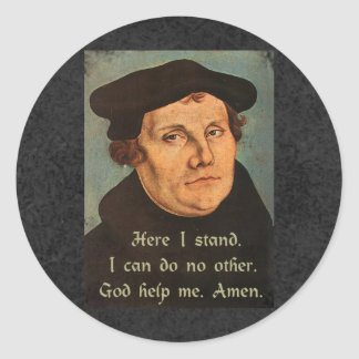 Martin Luther  Here I Stand Quotation Classic Round Sticker