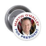 Martin O'Malley For President Pin