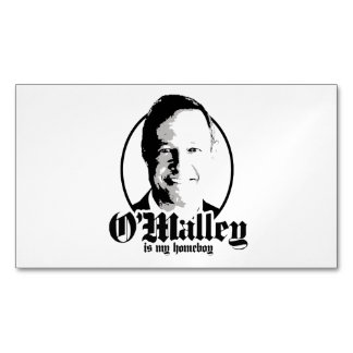 Martin O'Malley is my Homeboy Magnetic Business Cards (Pack Of 25)